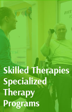 Skilled Therapies Specialized Therapy Programs